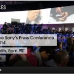 [CES 2014]開催直前、どんなXperiaが登場するのか?ソニーのプレスカンファレンスをライブ中継で確認